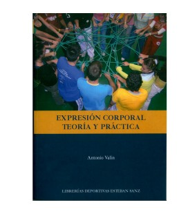 EXPRESIÓN CORPORAL. TEORÍA Y PRÁCTICA