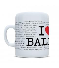 TAZA I LOVE BALLET