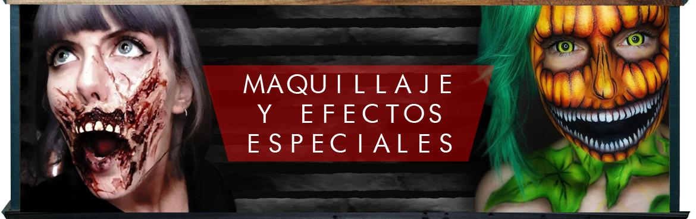 MAQUILLAJE Y EFECTOS ESPECIALES